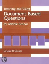 Teaching and Using Document-Based Questions for Middle School