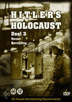 Hitlers Holocaust - Deel 3