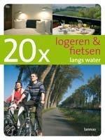 20 X Logeren & Fietsen Langs Water