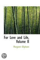 For Love and Life, Volume II
