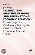 Distribution, Effective Demand And International Economic Relations