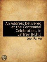 An Address Delivered at the Centennial Celebration, in Jaffrey [N.H.]