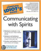 Complete Idiot's Guide To Communication With Spirits