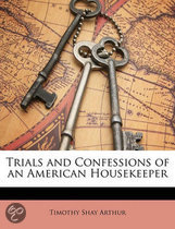 Trials and Confessions of an American Housekeeper