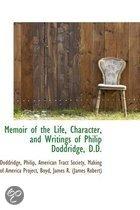 Memoir of the Life, Character, and Writings of Philip Doddridge, D.D.