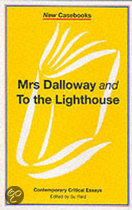 Mrs. Dalloway  and  To the Lighthouse
