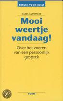 Books for Singles / Lifestyle / Lifestyle / Mooi weertje vandaag!