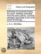 Elements of Universal History, for Youth