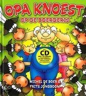 Opa Knoest op de boerderij + cd