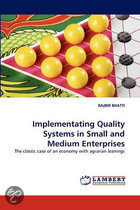 Implementating Quality Systems in Small and Medium Enterprises