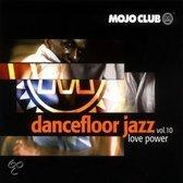 Mojo Club Vol 10: Love Power