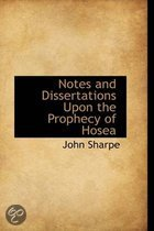 Notes and Dissertations Upon the Prophecy of Hosea
