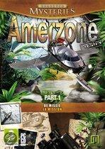 Amerzone Series, Part 1 (De Missie)