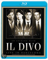 Il Divo - An Evening With Il Divo - Live In Barcelona