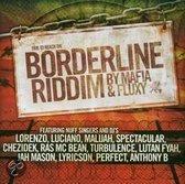Borderline Riddim -Mafia