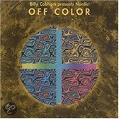 Billy Cobham Presents Nordic Off Color