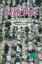On My Block: Learning the Bl Sound