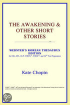The Awakening & Other Short Stories (Webster's Korean Thesaurus Edition)