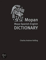 Mopan Maya-Spanish-English Dictionary