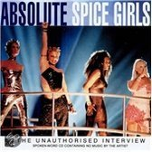 Absolute Spice Girls: The Unauthorised Interview