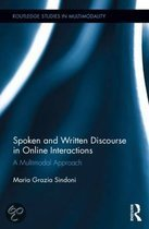 Spoken and Written Discourse in Online Interactions