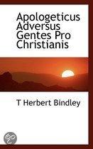 Apologeticus Adversus Gentes Pro Christianis