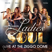 Ladies Of Soul - Live At The Ziggodome