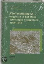 Verstedelijking En Migratie In Het Oost-Groningse Veengebied 1800-1940