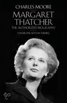 Life of Margaret Thatcher: Volume 1
