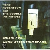 Music For The Long Double Infinitives/...Attention Spans