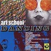 Art School Dancing