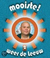 Paul De Leeuw - Mooiste! Weer De Leeuw 2007 - 2009