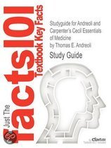 Studyguide for Andreoli and Carpenter's Cecil Essentials of Medicine by Andreoli, Thomas E., ISBN 9781416029335