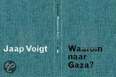 Waarom Naar Gaza?