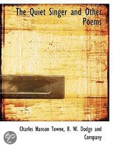 The Quiet Singer and Other Poems