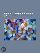 Self Culture Volume 6, No. 2