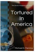 Tortured in America