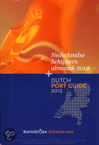 Nederlandse Schippersalmanak / Dutch Port Guide 2011