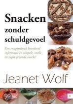 Snacken zonder schuldgevoel! Jeanet Wolf