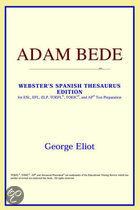 Adam Bede (Webster's Spanish Thesaurus Edition)