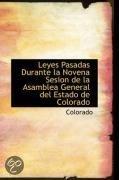 Leyes Pasadas Durante La Novena Sesion de La Asamblea General del Estado de Colorado