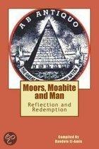 Moor's, Moabite and Man