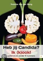 Heb jij Candida Ik kook! Yvonne Van Der Burg