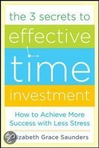 The 3 Secrets to Effective Time Investment