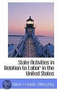 State Activities in Relation to Labor in the United States