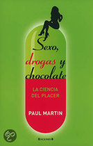 Sexo, Droga y Chocolate