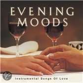 Evening Moods: Instrumental Love Songs