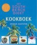 Het South Beach dieet- Kookboek Agatston, A.