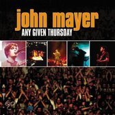 John Mayer   Any given thursday