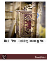 Their Silver Wedding Journey, Vol. 1